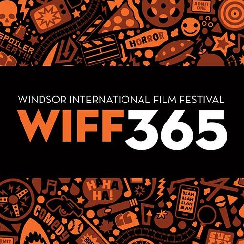 WIFF 365: Windsor International Film Festival Monthly Movie Series Screening (Logo)