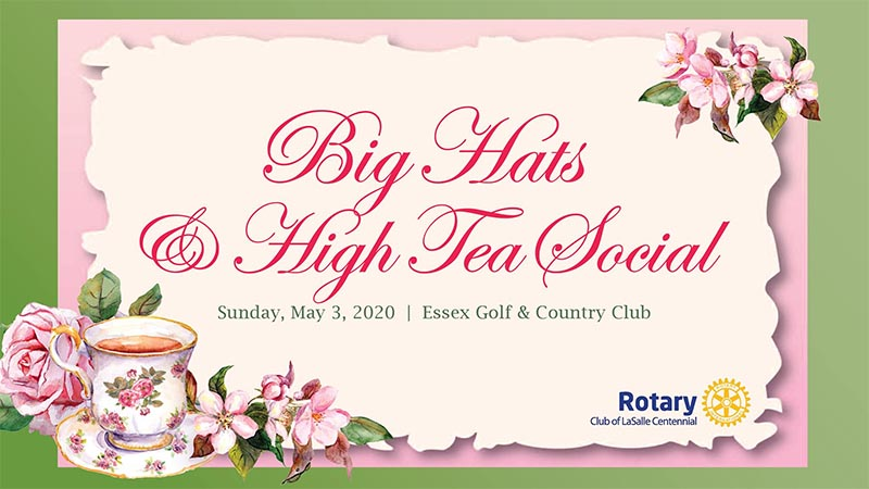 Big Hats & High Tea Social The Rotary Club of LaSalle