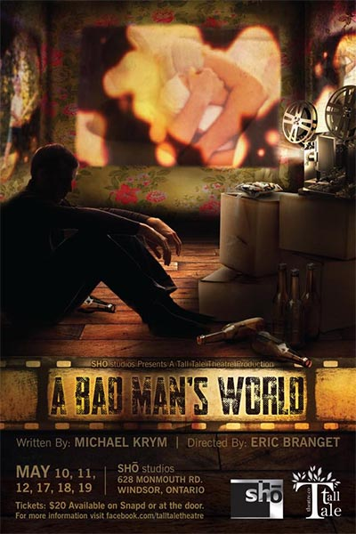 A Bad Man's World Poster presented by Tall Tale Theatre Co.