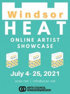 Windsor Heat Art Exhibit Poster | Arts Council Windsor & Region Summer Members Show