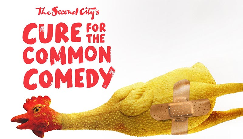 Second City's Cure For The Common Comedy