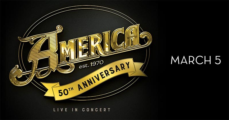 America Concert Caesars Windsor 50th Anniversary Tour