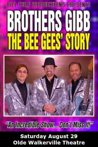 Brothers Gibb: The Bee Gees' Story Tribute Concert Poster Olde Walkerville Theatre