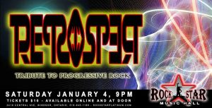 Retrospect Progressive Rock Tribute Rockstar Music Hall Windsor