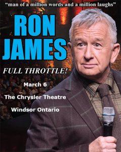 Comedian Ron James Full Throttle Tour Poster Chrysler Theatre Windsor