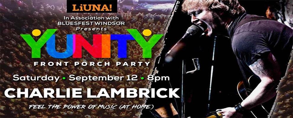 Bluesfest Windsor YUNITY Concert Featuring Charlie Lambrick