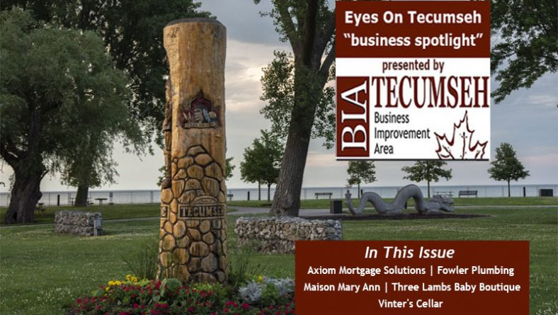 Eyes On Tecumseh Business Spotlight: Mortgages, Plumbing, Home Décor, Baby Boutique & Wine