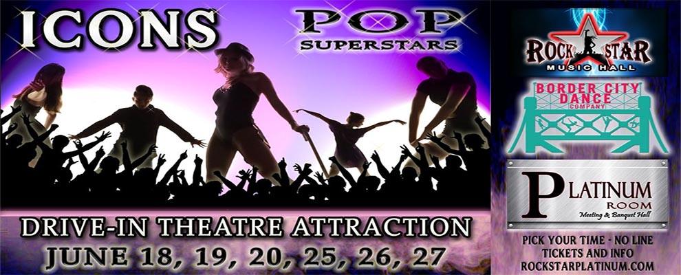 Icons Pop Superstars: Rockstar Music Hall and Border City Dance Company