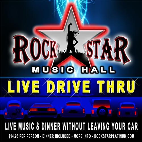 Live Drive Thru Rockstar Music Hall